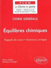 Chimie Generale Equilibres Chimiques Rappels De Cours Exercices Corriges - Intérieur - Format classique