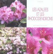Les Azalees Et Les Rhododendrons - Intérieur - Format classique
