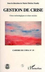 Cahiers De L'Ipsa N.19 ; Gestion De Crise ; Crises Technologiques Et Crises Sociales - Intérieur - Format classique