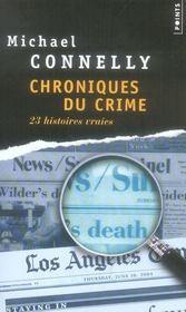 Chroniques du crime ; 23 histoires vraies - Intérieur - Format classique