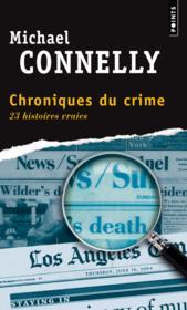 Chroniques du crime ; 23 histoires vraies - Couverture - Format classique