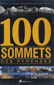 100 sommets des pyrénées - Couverture - Format classique