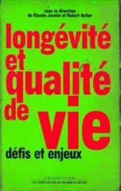 Longévité et qualité de vie ; défis et enjeux - Couverture - Format classique