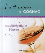 Les 4 saisons du cognac et son inséparable pineau - Intérieur - Format classique