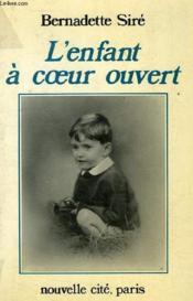 L'Enfant à cœur ouvert - Couverture - Format classique