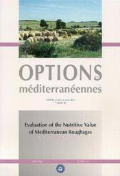 Evaluation of the nutritive value of mediterranean roughages ; options mediterraneennes serie b n.18 - Couverture - Format classique