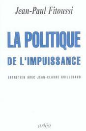 Politique De L'Impuissance (La) - Intérieur - Format classique