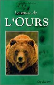 La cause de l'ours - Couverture - Format classique