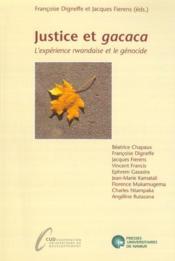 Justice et gacaca - l'expérience rwandaise et le génocide - Couverture - Format classique