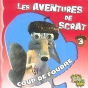 Les aventures de scrat t.3 ; coup de foudre - Couverture - Format classique