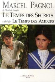 Le temps des secrets ; le temps des amours - Intérieur - Format classique