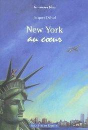 New york au coeur - Intérieur - Format classique