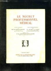 Le Secret Professionnel Medical. - Couverture - Format classique