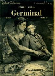 Germinal. Tome 3. Collection : Select Collection N° 59. - Couverture - Format classique