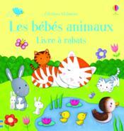 Les bébés animaux ; livre à rabats - Couverture - Format classique