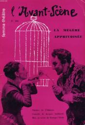 L'AVANT-SCENE - FEMINA-THEATRE N° 166 - LA MEGERE APPRIVOISEE, comédie de JACQUES AUDIBERTI, mise en scène de GEORGES VITALY - Couverture - Format classique