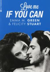 Vente livre :  Love me if you can  - Felicity Stuart