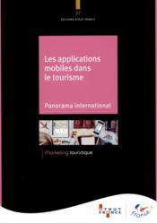 Vente  Panorama international des applications dans le tourisme  - Atout France - Aout-France