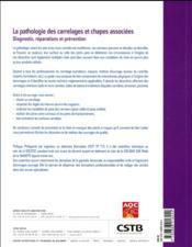 La pathologie des carrelages et chapes associées ; diagnostic, réparations et prévention - 4ème de couverture - Format classique
