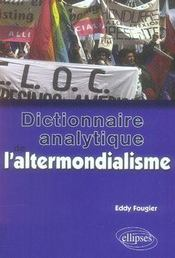 Dictionnaire analytique de l'altermondialisme - Intérieur - Format classique
