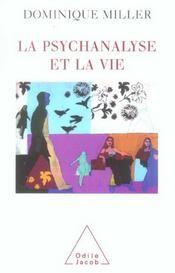 La psychanalyse et la vie - Intérieur - Format classique