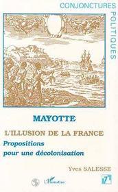 Mayotte, l'illusion de la france ; propositions pour une décolonisation - Intérieur - Format classique