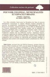 Pouvoir Colonial, Municipalites Et Espaces Urbains - 4ème de couverture - Format classique