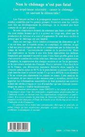 Non le chômage n'est pas fatal ; une impérieuse necessite : casser le chômage en sauvant la démocratie - 4ème de couverture - Format classique