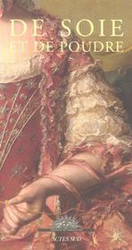 De Soie Et De Poudre - Intérieur - Format classique