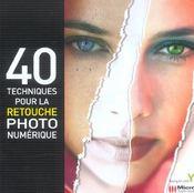 40 Techniques Pour La Retouche Photo Numerique - Intérieur - Format classique