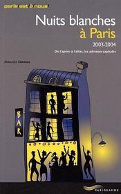 Nuits Blanches À Paris, 2003-2004. De L'Apéro À L'After, Les Adresses Capitales - Intérieur - Format classique