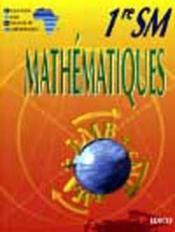 Mathematiques Ciam 1ere Sm (Serie C) - Couverture - Format classique