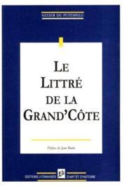 Le Littre De La Grand'Cote - Couverture - Format classique