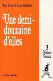 Une demi-douzaine d'elles t.3 ; Michèle Roman - Couverture - Format classique