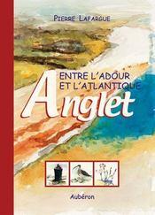 Entre l'adour et l'atlantique : anglet - Intérieur - Format classique