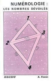Numerologie ; les nombres devoiles - Couverture - Format classique