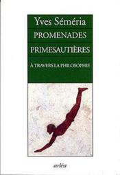 Promenades Primesautieres A Travers La Philosophie - Couverture - Format classique