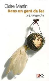 Dans Un Gant De Fer La Joue Gauche - Couverture - Format classique