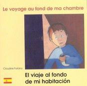 Le Voyage Au Fond De Ma Chambre Francais Espagnol - Intérieur - Format classique