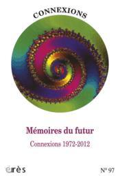 Connexions N.98 ; Mémoires Du Futur ; Connexions 1972-2012 - Couverture - Format classique