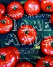 Home made ; 200 recettes comme à la maison, faites avec amour - Couverture - Format classique