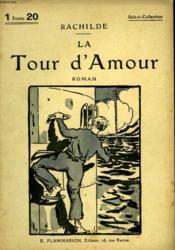 La Tour D'Amour. Collection : Select Collection N° 100 - Couverture - Format classique