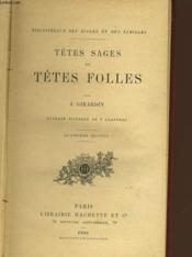 Tetes Sages Et Tetes Folles - Couverture - Format classique