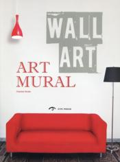 Art mural ; wall art  - Collectif