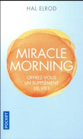 Vente  Miracle morning  - Elrod Hal - Hal Elrod