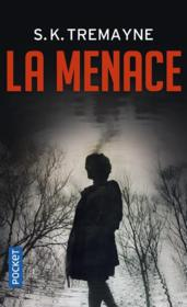 Vente livre :  La menace  - S.K. Tremayne