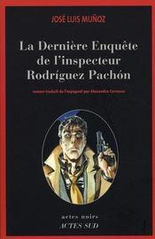 La dernière enquête de l'inspecteur Rodriguez Pachon - Intérieur - Format classique