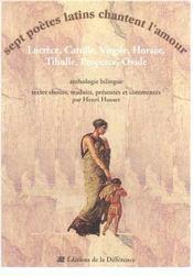 Sept Poetes Latins Chantent L'Amour - Intérieur - Format classique