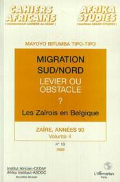 Migration Sud/Nord Levier Ou Obstacle Les Zairois En - Couverture - Format classique