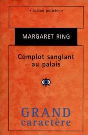 Complot sanglant au palais - Couverture - Format classique